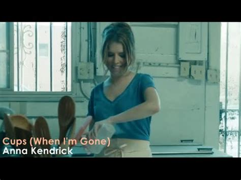 Anna Kendrick - Cups (When I'm Gone) (Official Video