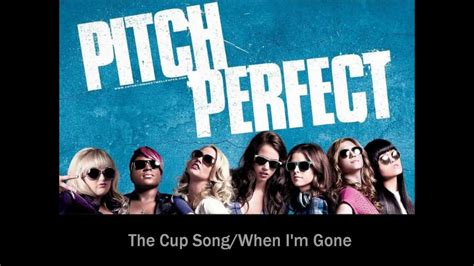When I'm Gone/Cup Song by Anna Kendrick [lyrics] - YouTube