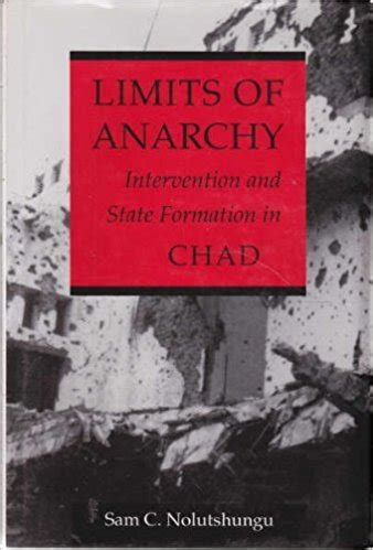 Limits of Anarchy: Intervention and State Formation in