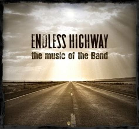 Various Artists: Endless Highway -- The Music of The Band