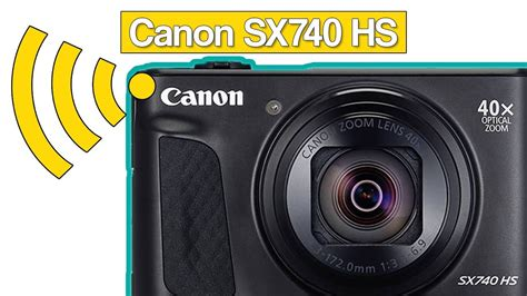 Connect your Canon PowerShot SX740 HS with your smartphone