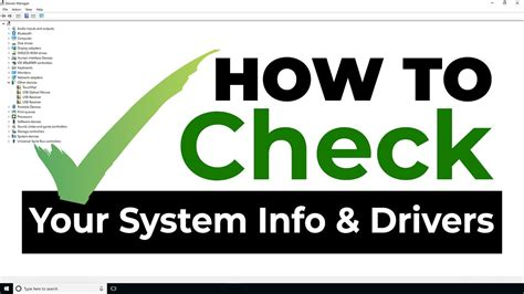 How To - Check The System Information and Drivers On Your