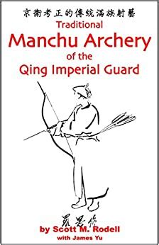 Traditional Manchu Archery of the Qing Imperial Guard