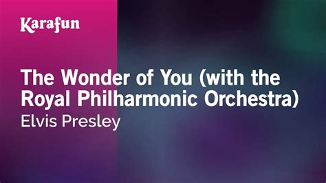 Karaoke The Wonder of You (with the Royal Philharmonic