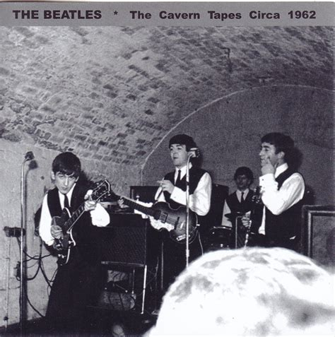 Beatles, The – The Cavern Tapes Circa 1962 (1CD