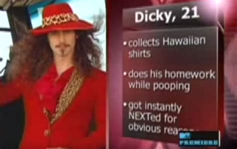 Dicky, the Most Insane Contestant on MTV's 'Next'   Complex
